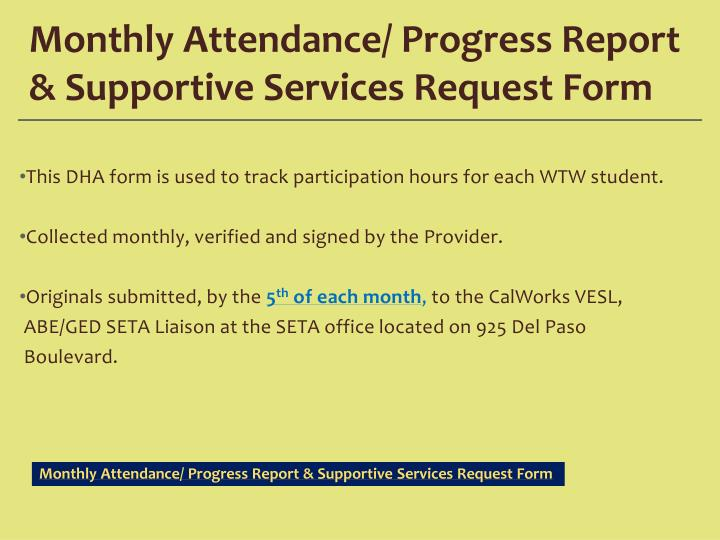 Monthly Attendance/ Progress Report & Supportive Services Request Form