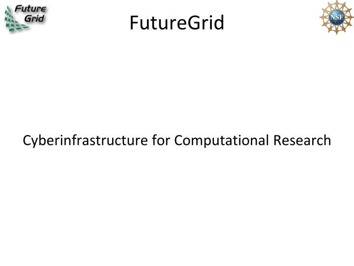 FutureGrid