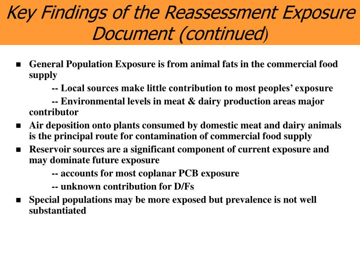 Key Findings of the Reassessment Exposure Document (continued