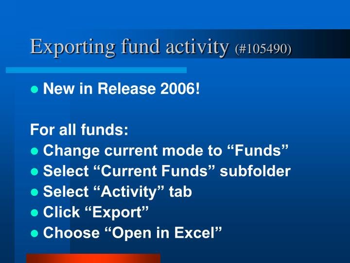 Exporting fund activity