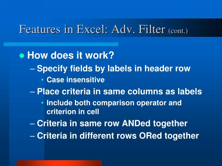 Features in Excel: Adv. Filter