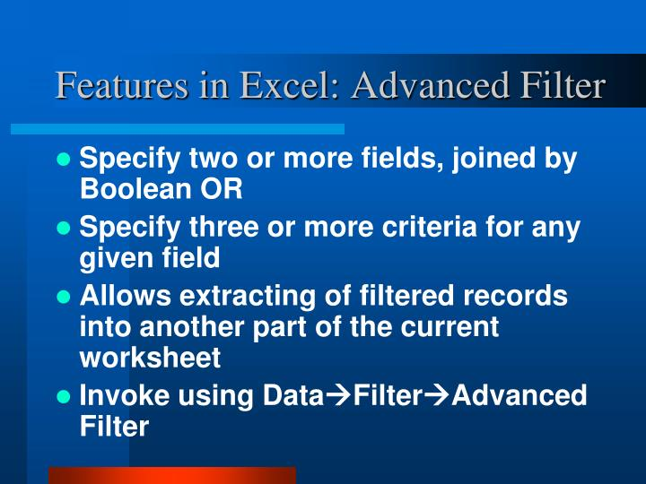 Features in Excel: Advanced Filter