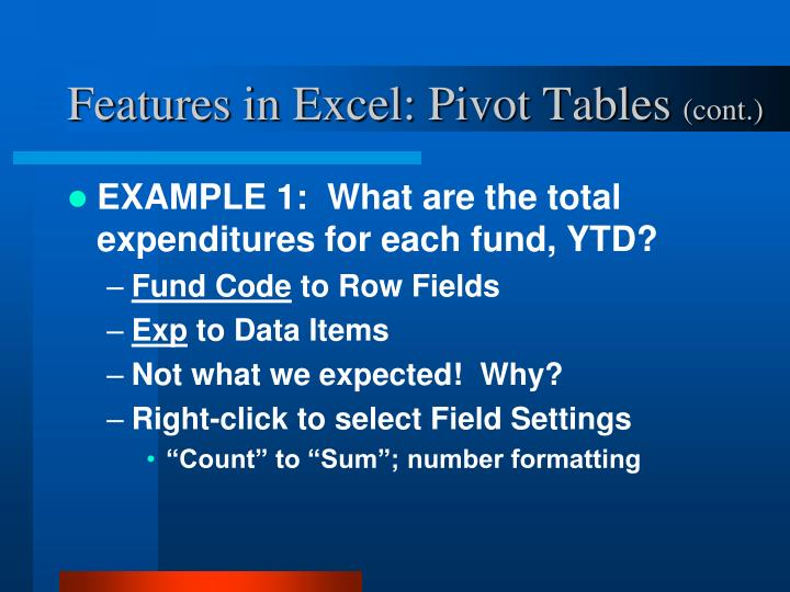 Features in Excel: Pivot Tables