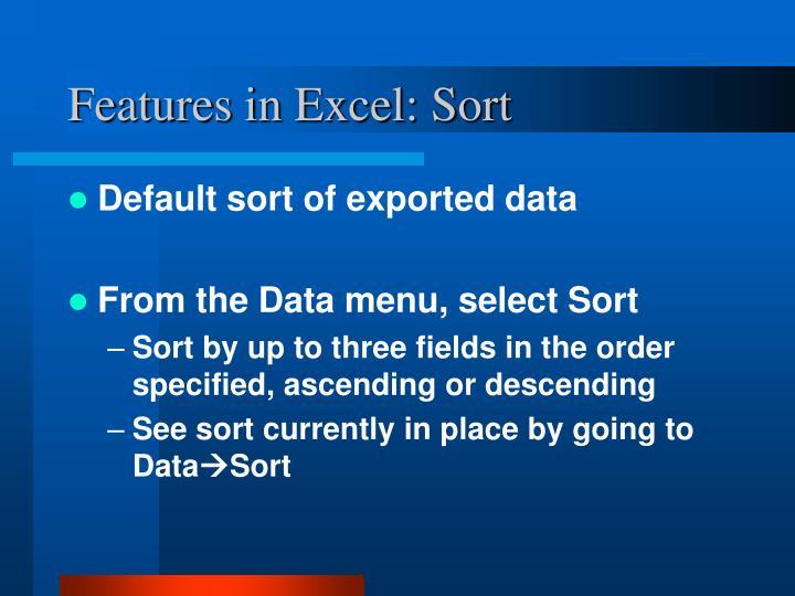 Features in Excel: Sort