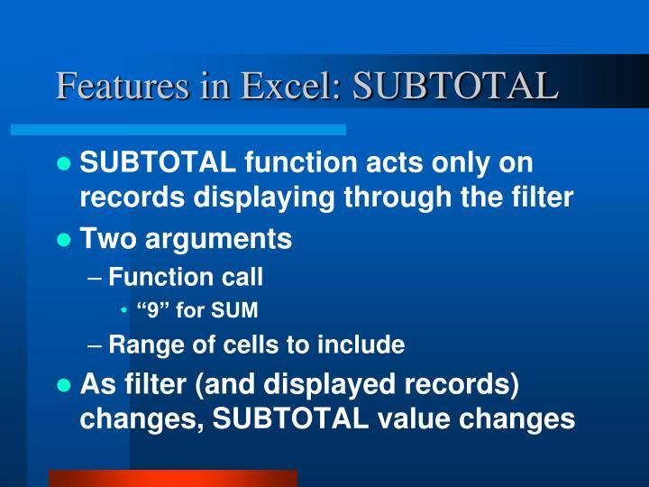 Features in Excel: SUBTOTAL