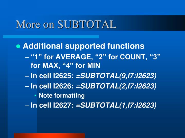 More on SUBTOTAL