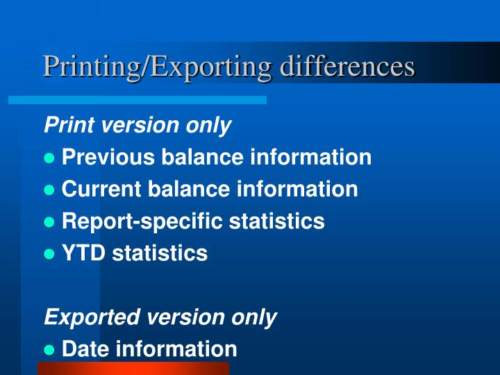 Printing/Exporting differences
