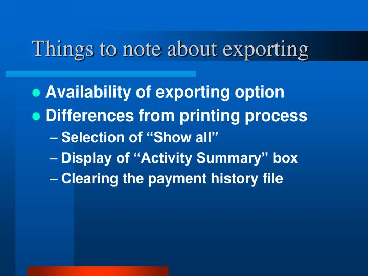 Things to note about exporting