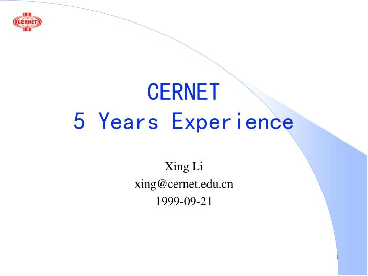 Cernet 5 years experience