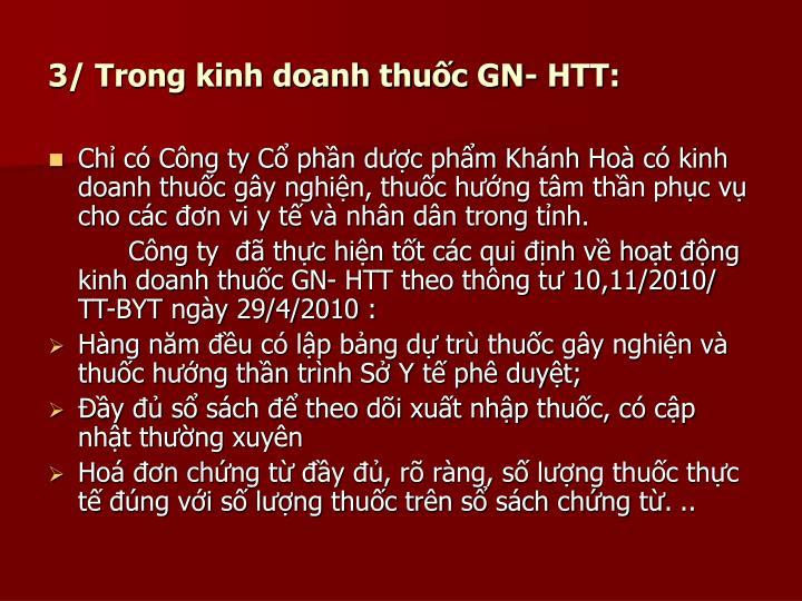 3/ Trong kinh doanh thuc GN- HTT: