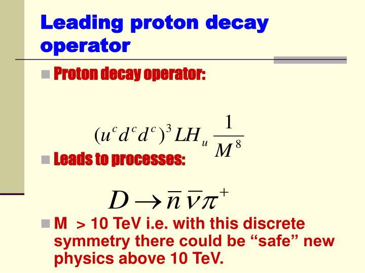 Leading proton decay operator