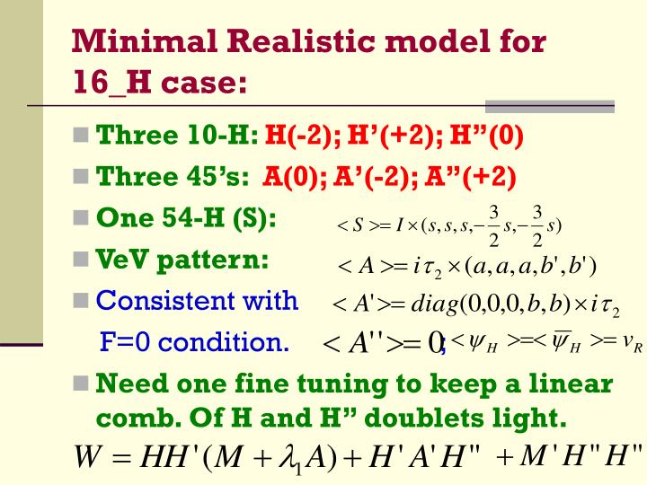 Minimal Realistic model for 16_H case: