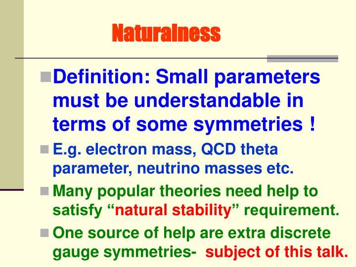 Naturalness