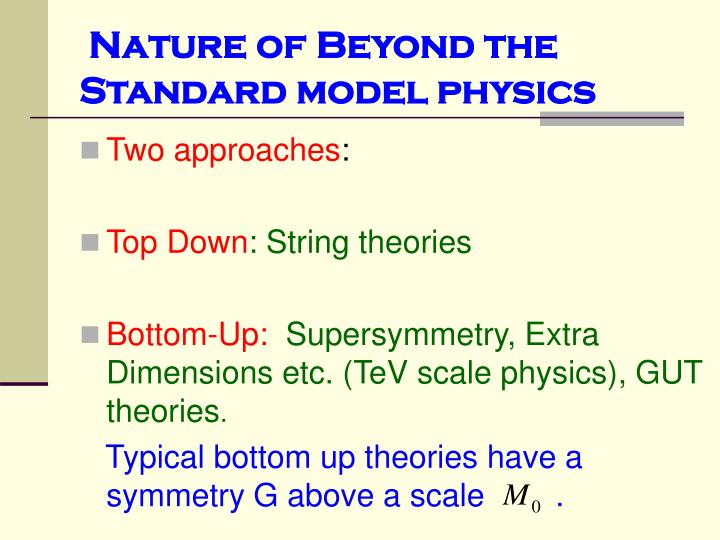 Nature of beyond the standard model physics