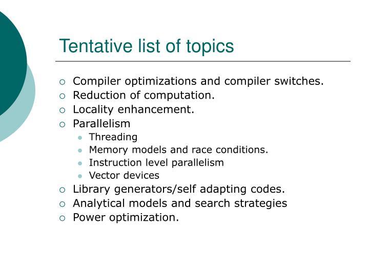 Tentative list of topics