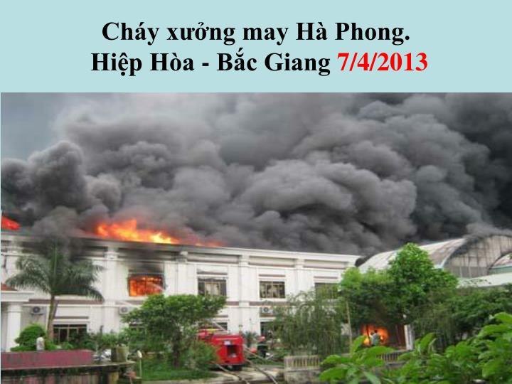Cháy xưởng may Hà Phong.