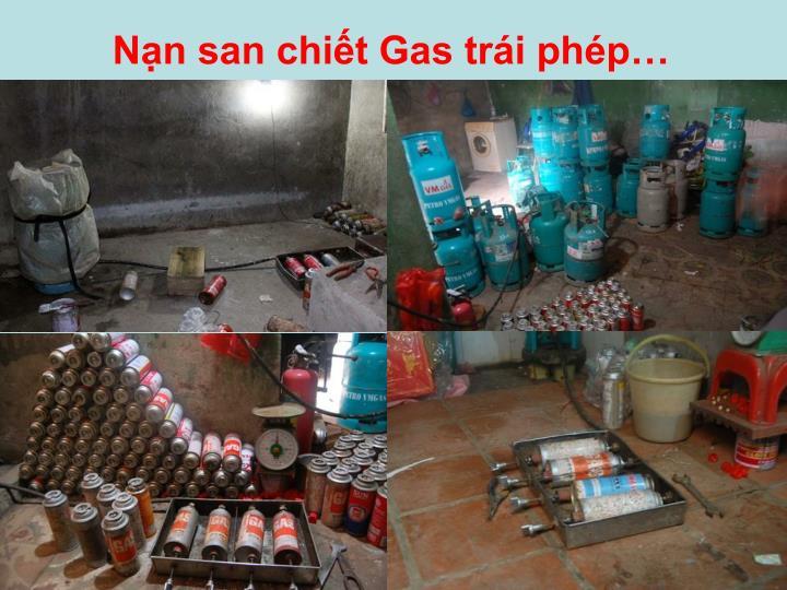 Nạn san chiết Gas trái phép…