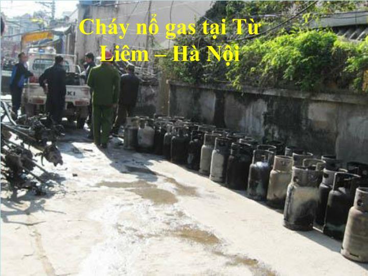 Cháy nổ gas tại Từ Liêm – Hà Nội
