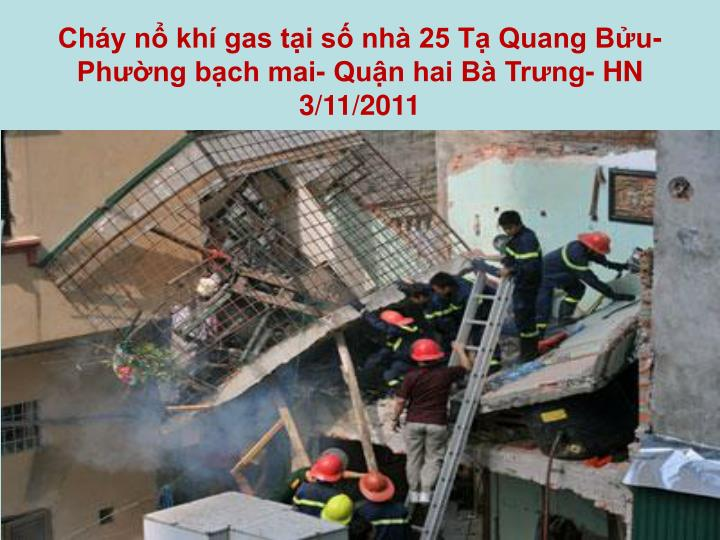 Cháy nổ khí gas tại số nhà 25 Tạ Quang Bửu- Phường bạch mai- Quận hai Bà Trưng- HN
