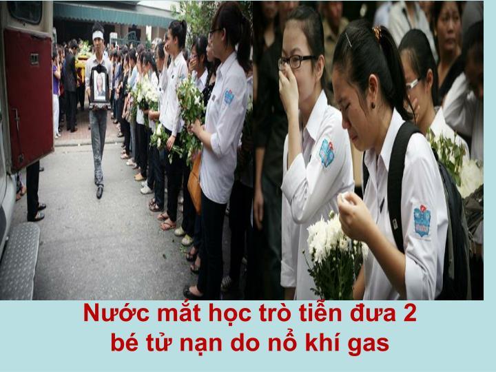 Nước mắt học trò tiễn đưa 2 bé tử nạn do nổ khí gas