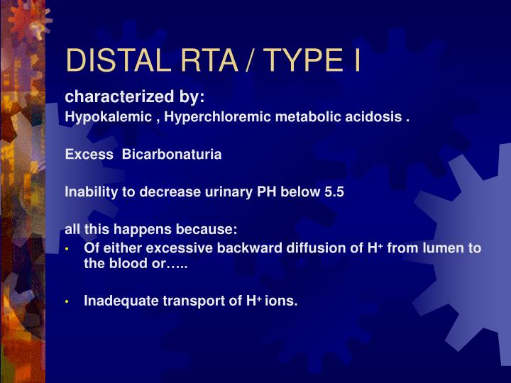 DISTAL RTA / TYPE I