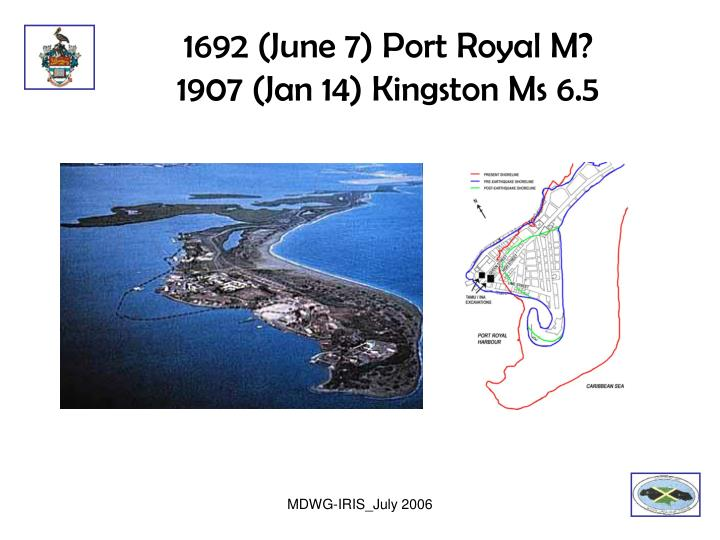 1692 (June 7) Port Royal M?