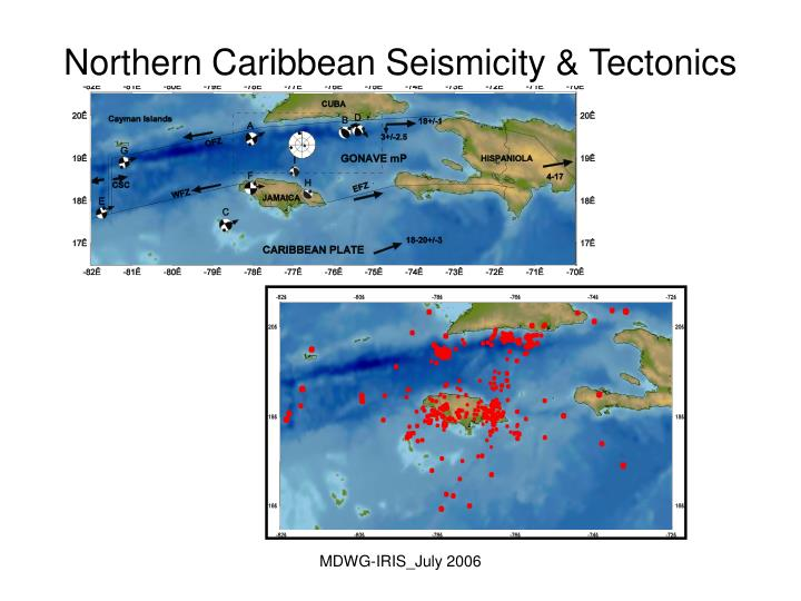 Northern Caribbean Seismicity & Tectonics