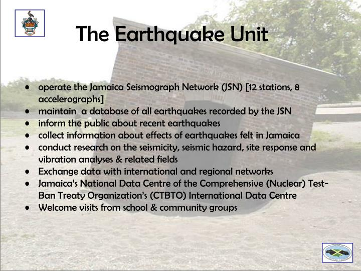 The Earthquake Unit