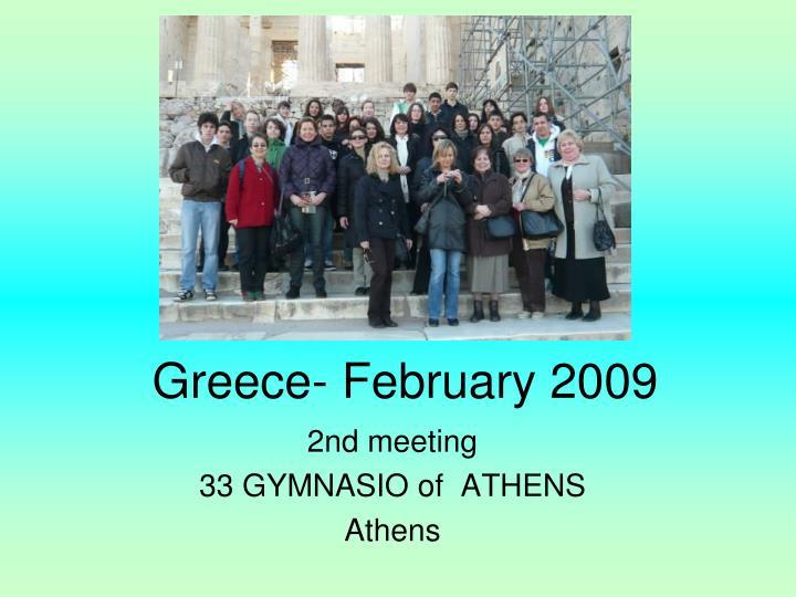 Greece- February 2009