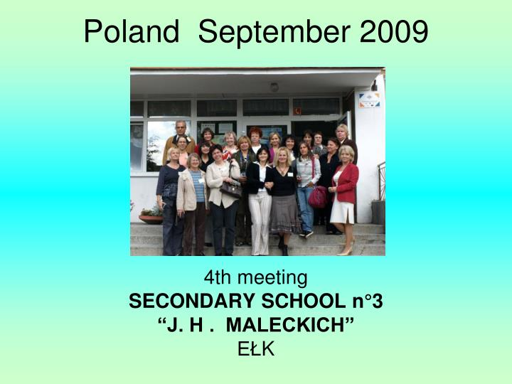 Poland  September 2009