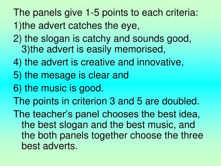 The panels give 1-5 points to each criteria: