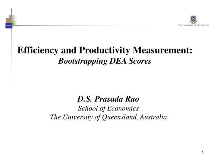 Efficiency and productivity measurement bootstrapping dea scores