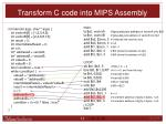 transform c code into mips assembly1