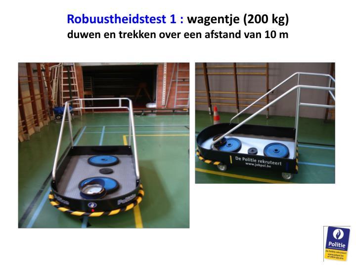 Robuustheidstest 1 :