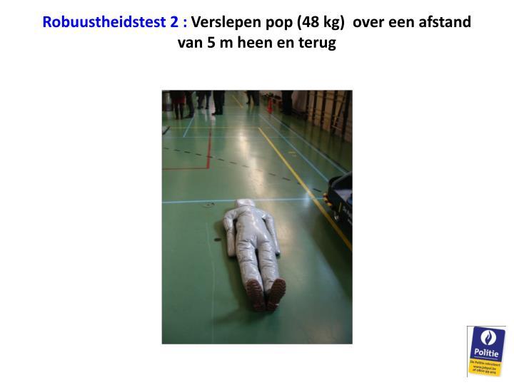 Robuustheidstest 2 :