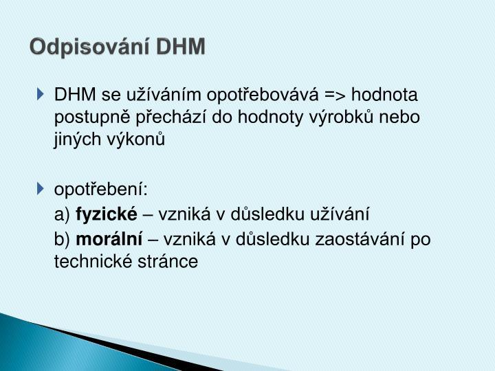 Odpisování DHM