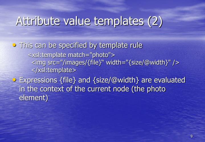 Attribute value templates (2)