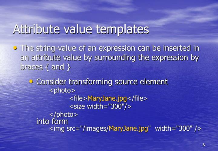 Attribute value templates