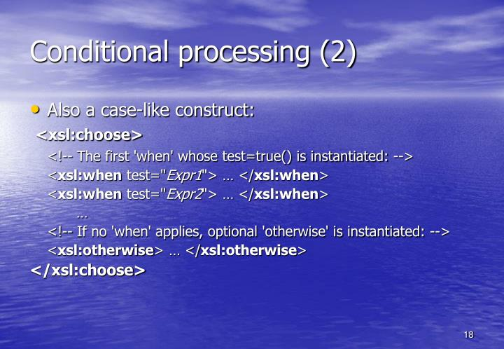 Conditional processing (2)