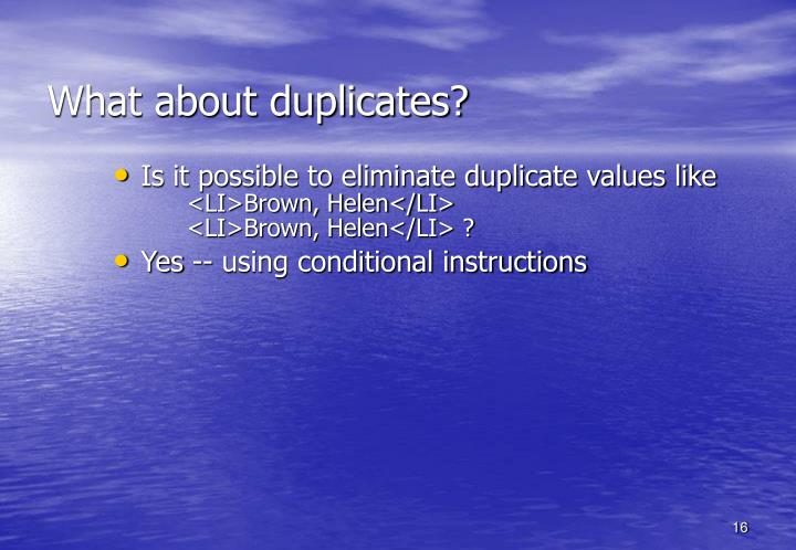 What about duplicates?