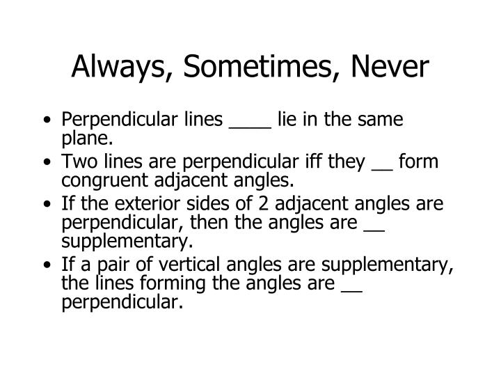 Always, Sometimes, Never