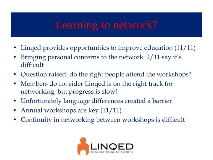 Learning to network?