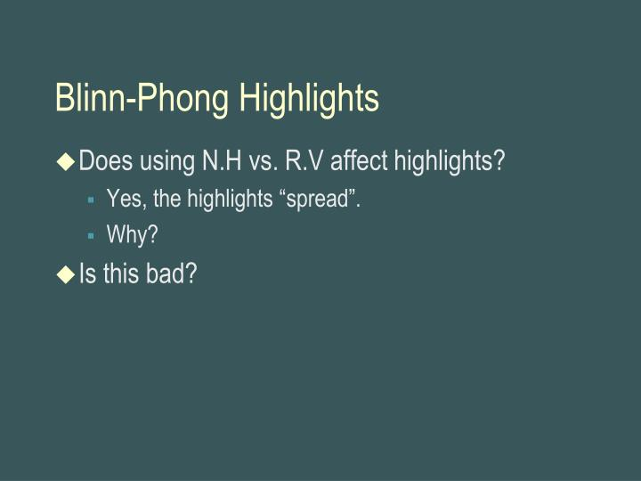 Blinn-Phong Highlights