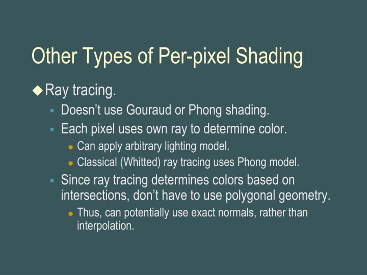 Other Types of Per-pixel Shading