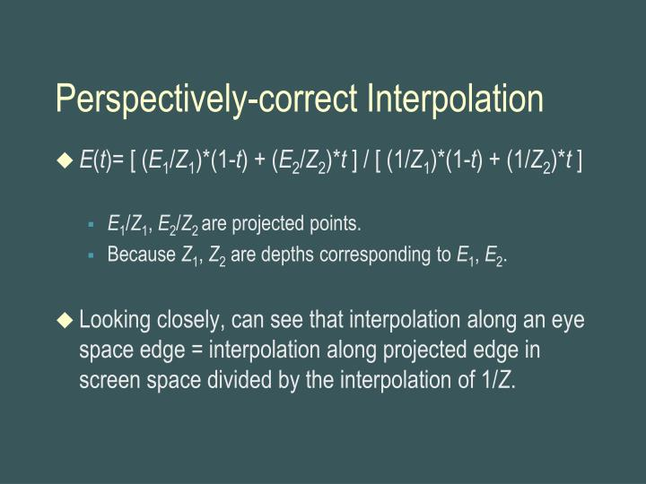 Perspectively-correct Interpolation
