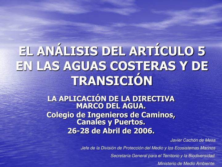 EL ANÁLISIS DEL ARTÍCULO 5 EN LAS AGUAS COSTERAS Y DE TRANSICIÓN