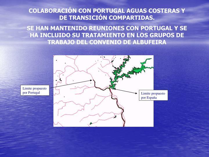 COLABORACIÓN CON PORTUGAL AGUAS COSTERAS Y DE TRANSICIÓN COMPARTIDAS.