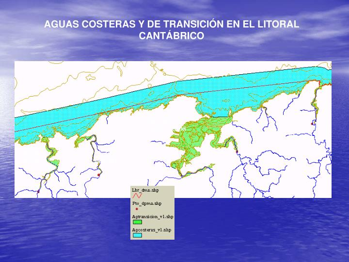 AGUAS COSTERAS Y DE TRANSICIÓN EN EL LITORAL CANTÁBRICO