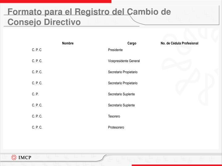 Formato para el Registro del Cambio de Consejo Directivo