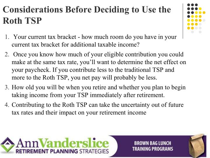 Considerations Before Deciding to Use the Roth TSP